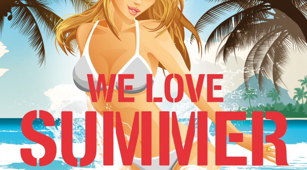 "Various Artists – ""We Love Summer 2014"" (Polystar/Universal)"