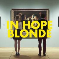 """""""BLONDE""""  Neue Single von In Hope"""