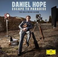 "Daniel Hope - ""Escape To Paradise - The Hollywood Album"""