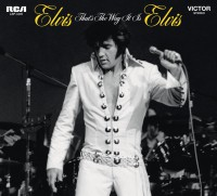 "Elvis Presley - ""That's The Way It Is""  (Legacy Edition - RCA/Sony Music)"