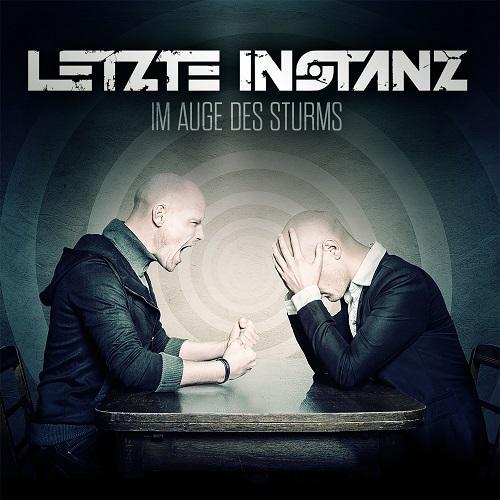 """Letzte Instanz – neues Album """"Im Auge des Sturms"""""""