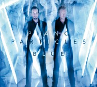 "Piano Particles - ""Blue"" (Modul Entertainment/Universal)"