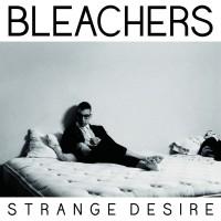 "Bleachers - ""Strange Desire"" (RCA/Sony Music)"
