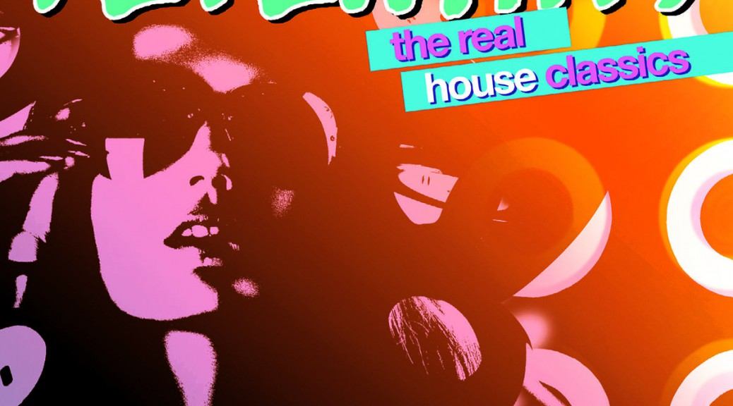 "Various Artists - ""Fetenhits - The Real House Classics"" (Polystar/Universal)"