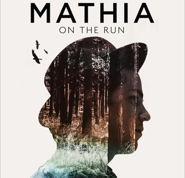 "MATHIA - ""On The Run"""