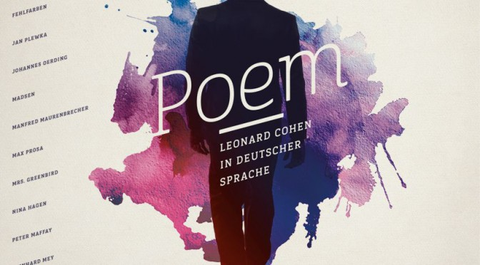 "Various Artists - ""Poem – Leonard Cohen In Deutscher Sprache"" (Columbia/Sony Music)"