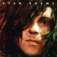 """Ryan Adams - """"Ryan Adams"""""""