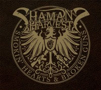 Shaman's Harvest - Smokin' Hearts And Broken Guns