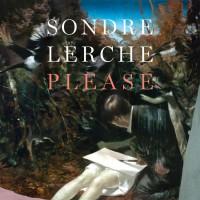 "Sondre Lerche - ""Please"" (Mona Records/ Soulfood)"