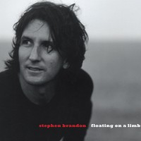 "Stephen Brandon - ""Floating On A Limb"" (Timezone Records)"