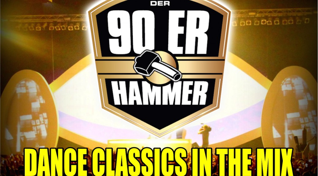 "Various Artists - ""Der 90er Hammer – Dance Classics In The Mix"" (Sampler-Schmiede/Alive)"