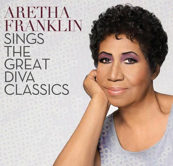 "ARETHA FRANKLIN - ""Aretha Franklin Sings The Great Diva Classics"""