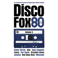 "Various Artists – ""Disco Fox 80 Vol. 3  – The Original Maxi-Singles Collection"" (Pokorny Music Solutions/Alive)"