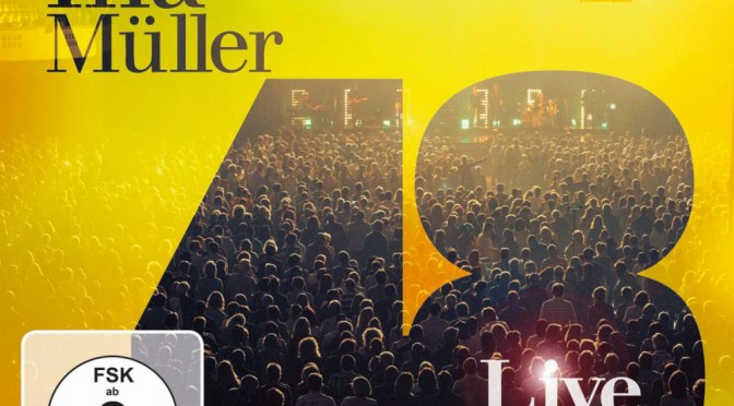 "Ina Müller - ""48 Live"" (Doppel-CD & DVD - 105music/Sony Music)"