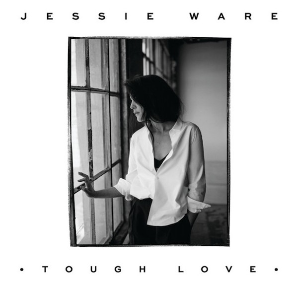 "JESSIE WARE - ""Tough Love"""
