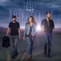 "Lady Antebellum - ""747"" (Capitol/Universal Music)"