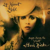 "STEVIE NICKS: ""24 Karat Gold – Songs From The Vault"" (Reprise/Warner)"
