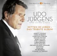 """Udo Jürgens - """"Mitten Im Leben – Das Tribute Album"""" (Ariola/Sony Music)"""