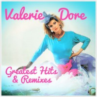 "Valerie Dore - ""Greatest Hits & Remixes"" (Zyx Music)"