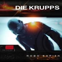 """DIE KRUPPS - neue Single """"Robo Sapien"""""""