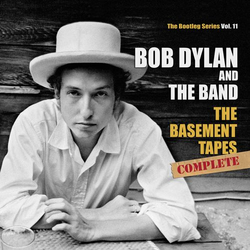 "Bob Dylan and The Band - ""The Basement Tapes Complete: The Bootleg Series Vol. 11"" (Columbia Records/Legacy Recordings/Sony Music)"