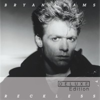 "Bryan Adams - ""Reckless - 30th Anniversary Deluxe Edition"" (A&M Records/Universal)"