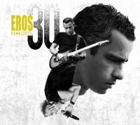 "Eros Ramazzotti  - ""Eros 30"" (Ariola/Sony Music)"