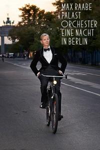 """Max Raabe & Palast Orchester: """"Eine Nacht in Berlin"""" DVD"""