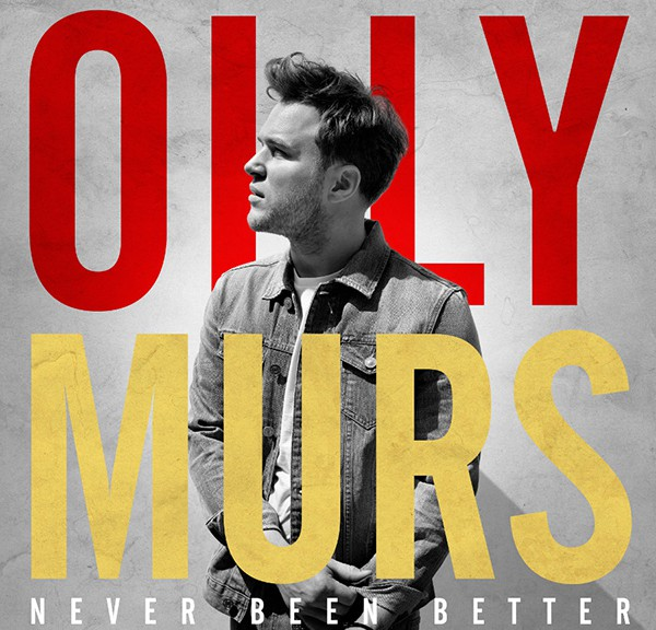 "Olly Murs - ""Never Been Better"""