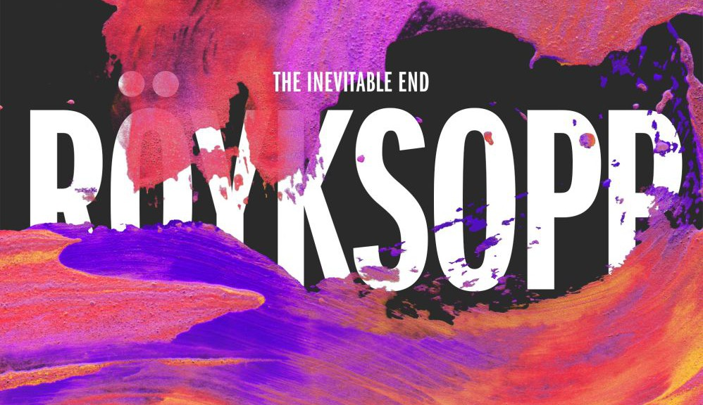 "Röyksopp - ""The Inevitable End"" (Embassy One/Warner)"