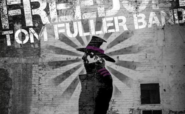 "Tom Fuller Band - ""Freedom"""