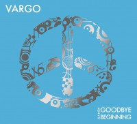 "Vargo - ""Goodbye Is A New Beginning""  (Ambient Domain/Nova MD)"