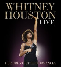 "Whitney Houston - ""Whitney Houston Live: Her Greatest Performances"" (Legacy Recordings/Sony Music)"