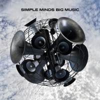"Simple Minds - ""Big Music"" (Embassy Of Music/Warner)"