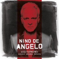 "Nino de Angelo -  ""Meisterwerke – Lieder Meines Lebens"" (Starwatch Entertainment/Sony Music)"