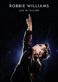 """Robbie Williams - """"Live In Tallinn"""" (Island/Universal)"""