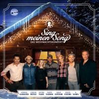 SING MEINEN SONG – DAS WEIHNACHTSKONZERT  SARAH CONNOR, SANDRA NASIC, ROGER CICERO, GREGOR MEYLE, ANDREAS GABALIER, SASHA UND XAVIER NAIDOO
