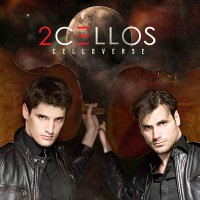 "2CELLOS - ""Celloverse"" (Portrait / Sony Music)"