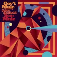 Gov't Mule feat. John Scofield SCO-Mule