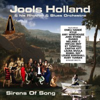 "Jools Holland and his Rhythm & Blues Orchestra - ""Sirens Of Song"" (East West Records / Warner)"