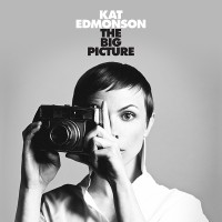 "Kat Edmonson - ""The Big Picture"" (Masterworks/Sony)"