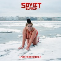 SOVIET SUPREM - L`INTERNATIONALE