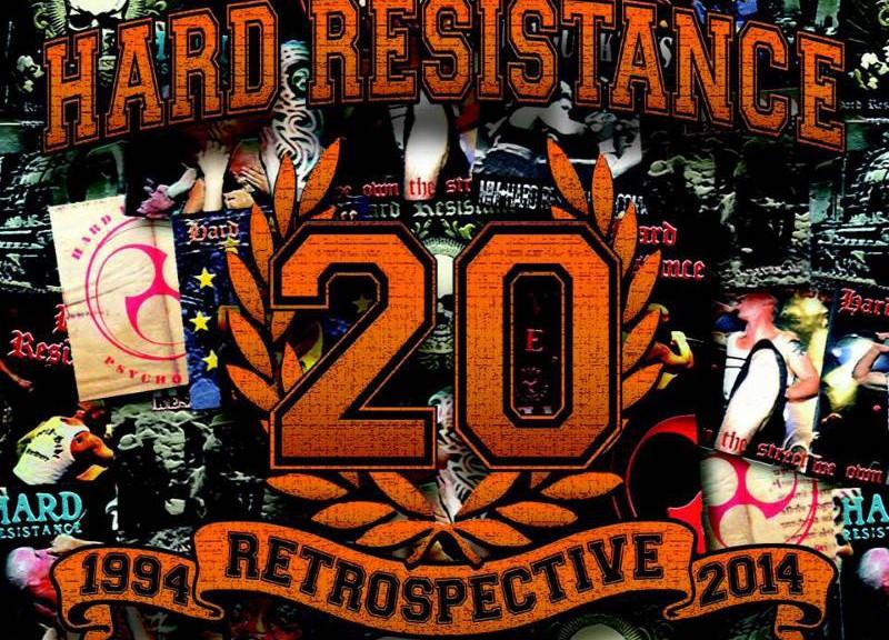 HARD RESISTANCE - 1994 Retrospective 2014