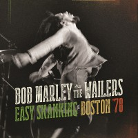 "Bob Marley - ""Easy Skanking In Boston '78"" (Island/Universal)"