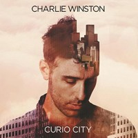 "Charlie Winston - ""Curio City"" (AFishant Records / Sony)"