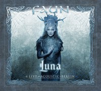 "FAUN - ""Luna - Live and Acoustic in Berlin"" (Electrola / Universal Music / We Love Music)"