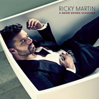 "Ricky Martin -  ""A Quien Quiera Escuchar"" (Sony Music)"