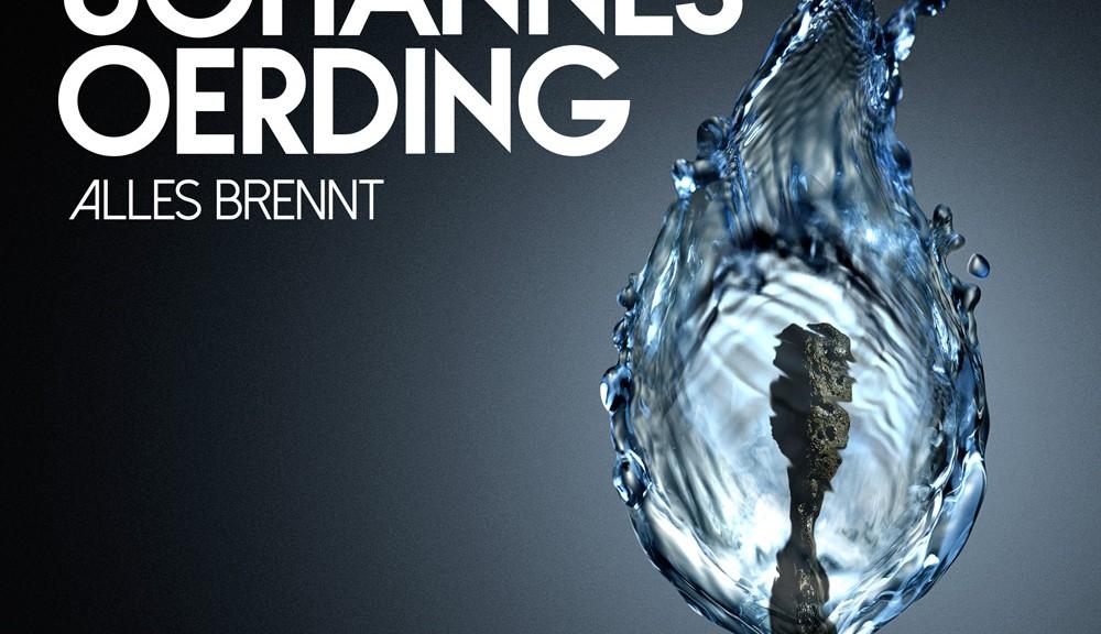 """Johannes Oerding - """"Alles Brennt"""" (Columbia/Sony Music)"""