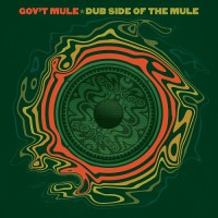 Gov't Mule - weitere Veröffentlichung 'Dub Side Of The Mule'