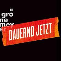 "HERBERT GRÖNEMEYER - ""Dauernd Jetzt - Extended"" (Grönland/Vertigo/Universal)"